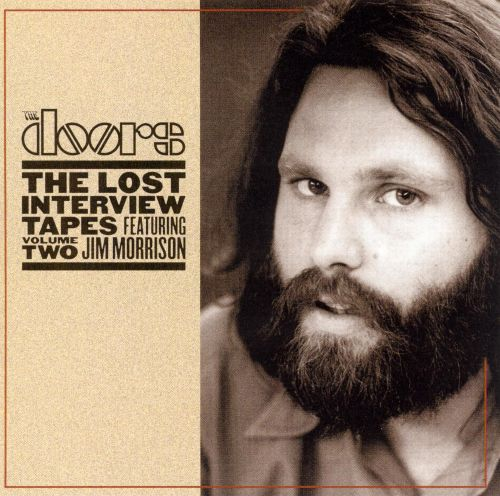 Lost Interview Tapes Featuring Jim Morrison, Vol. 2: The Circus Magazine Interview