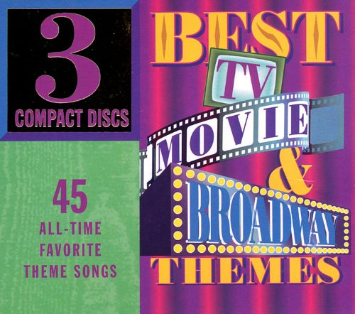 Best TV, Movie & Broadway Themes
