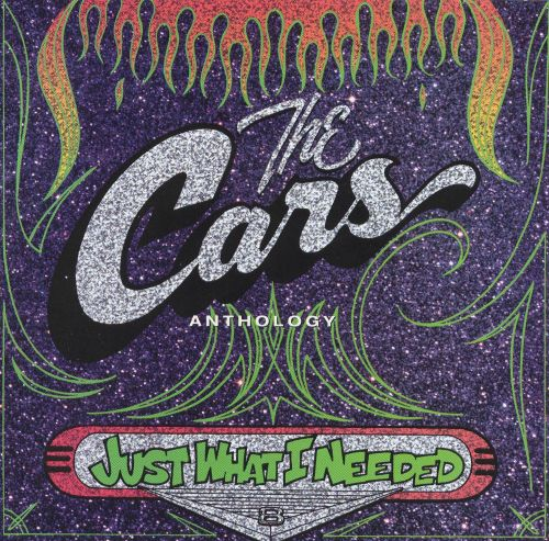 Just What I Needed: The Cars Anthology