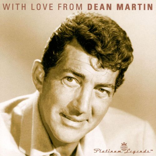 With Love from Dean Martin