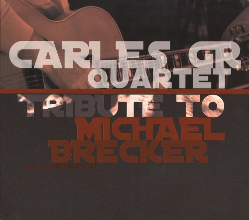 Tribute to Michael Brecker