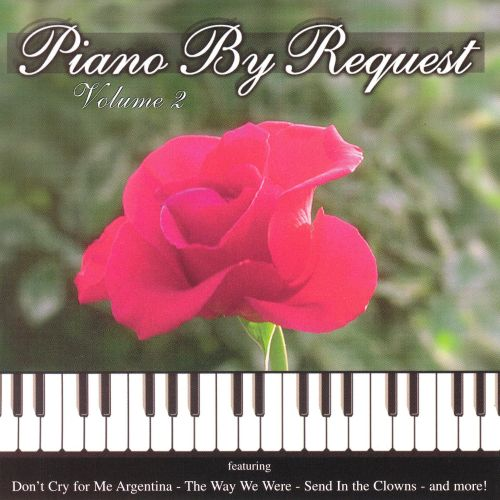 Piano by Request, Vol. 2