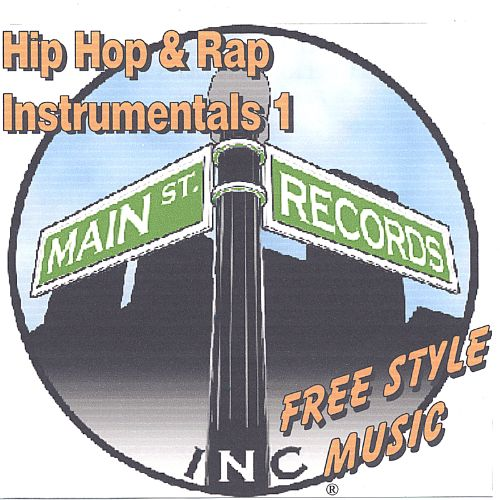 Main Street Records: Hip Hop & Rap Instrumentals, Vol. 1 (Free Style Music)