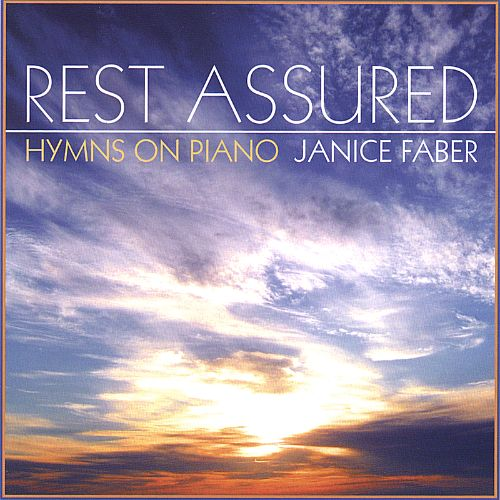 Rest Assured: Hymns on Piano