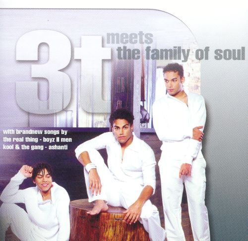 3T Meets the Family of Soul