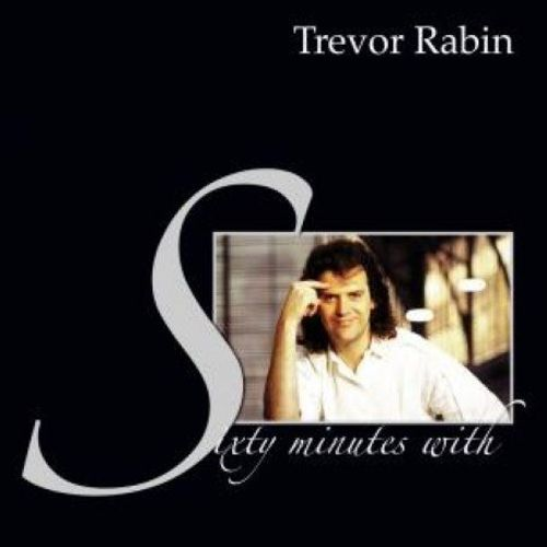Sixty Minutes with Trevor Rabin