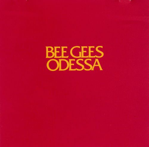 Odessa Bee Gees Songs Reviews Credits Allmusic