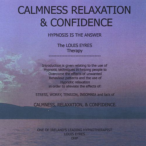 Calmness, Relaxation, & Confidence
