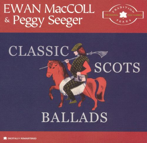 Classic Scots Ballads: Tradition Years