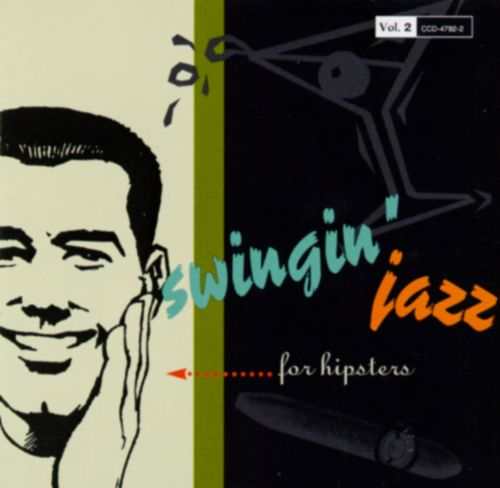 Swingin' Jazz for Hipsters, Vol. 2