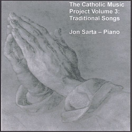 The Catholic Music Project, Vol. 3: Traditional Songs