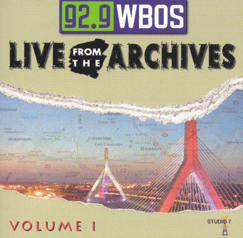 92.9 WBOS: Live from the Archives, Vol. 1