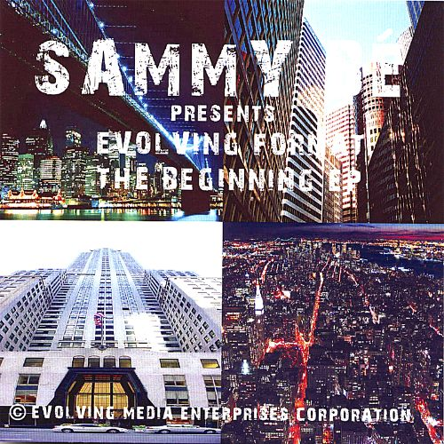 Sammy Be Presents Evolving Format: The Beginning EP