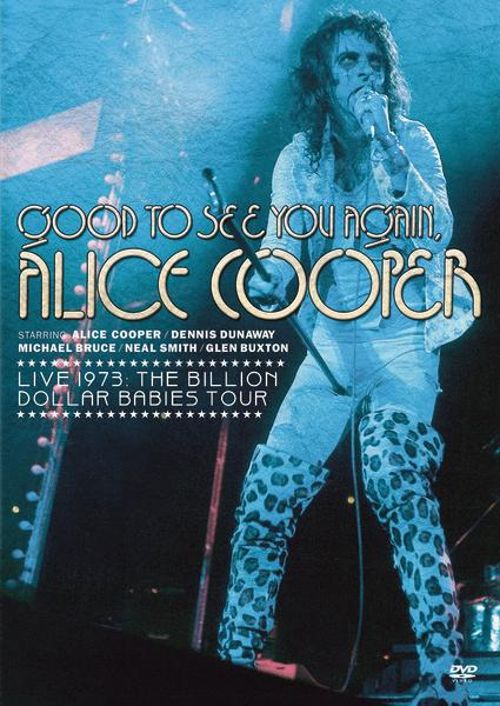 Good to See You Again, Alice Cooper: Live 1973