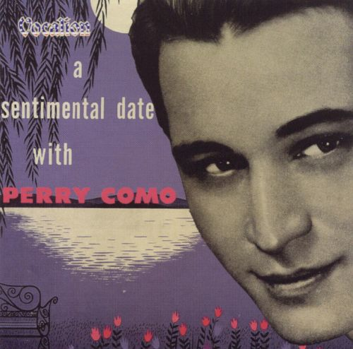 Sentimental Date with Perry Como [Dutton Vocalion]