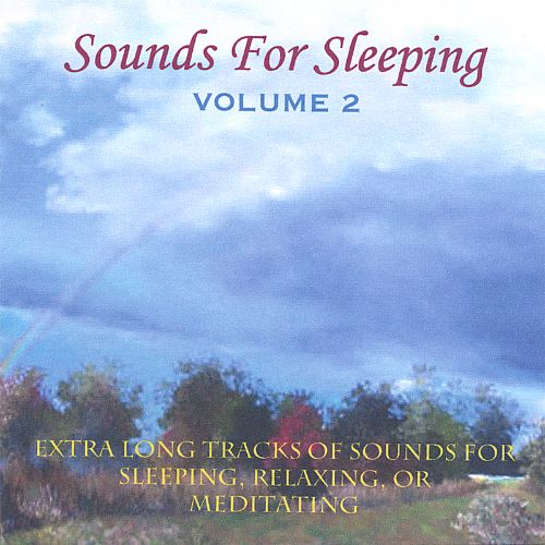Sounds for Sleeping, Vol. 2