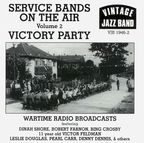 Service Bands on the Air, Vol. 2: Victory Party