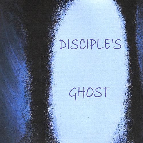 Disciple's Ghost