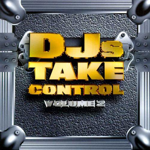 DJ's Take Control, Vol. 2