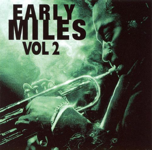 Early Miles, Vol. 2