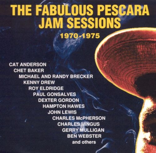 The Fabulous Pescara Jam Sessions (1970-1975)