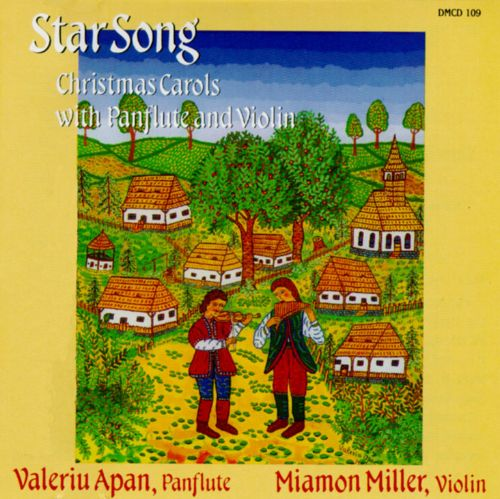 Star Song: Christmas Carols with Panflute and Violin