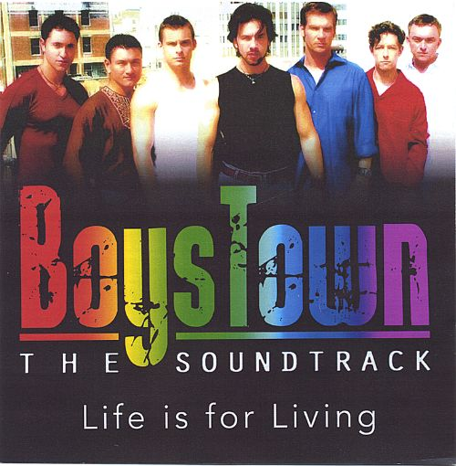 Boystown: The Soundtrack - Life Is for Living