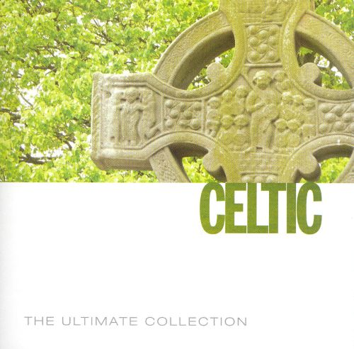 Ultimate Collection: Celtic