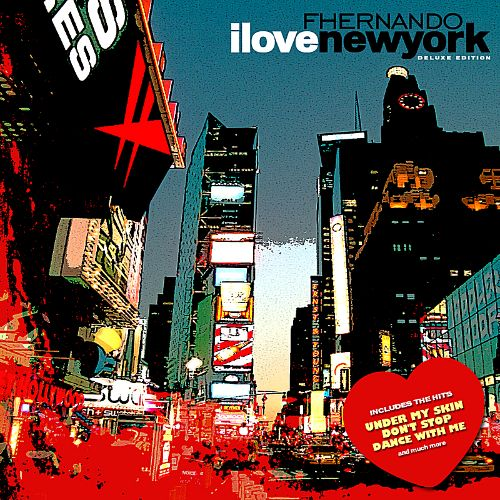 I Love New York [Deluxe Edition]