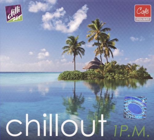 Chillout 1 P.M.