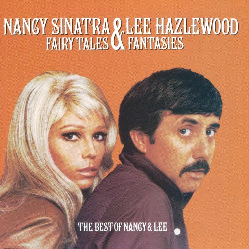 Fairy Tales & Fantasies: The Best of Nancy & Lee