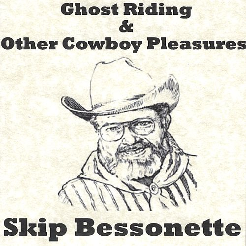 Ghost Riding and Other Cowboy Pleasures