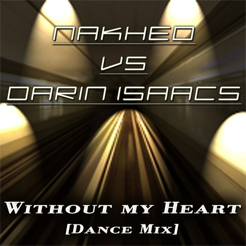 Without My Heart [Dance Mix]