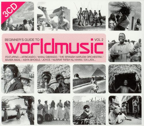 beginner s guide to world music vol 2 various artists songs rh allmusic com Beginners Guide to Essential Oils Chart Beginners Guide to SEO