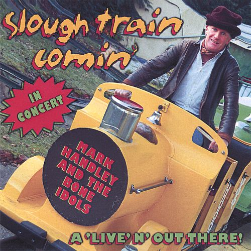 Slough Train Comin'
