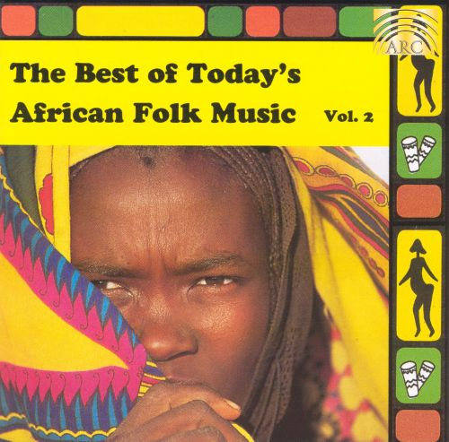 The Best of Today's African Folk Music, Vol. 2