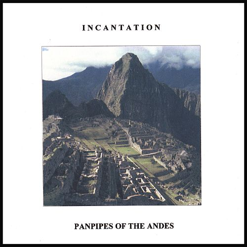 Panpipes of the Andes [Art of Landscape]
