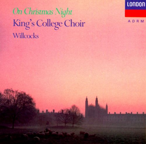 On Christmas Night - King's College Choir of Cambridge | Songs ...