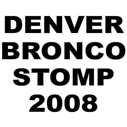 Denver Bronco Stomp 2008