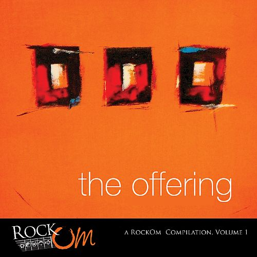 The Offering: A Rockom Compilation, Vol. 1