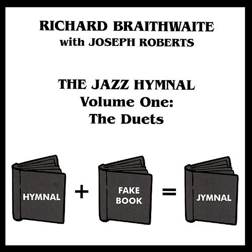 The Jazz Hymnal, Volume One: the Duets