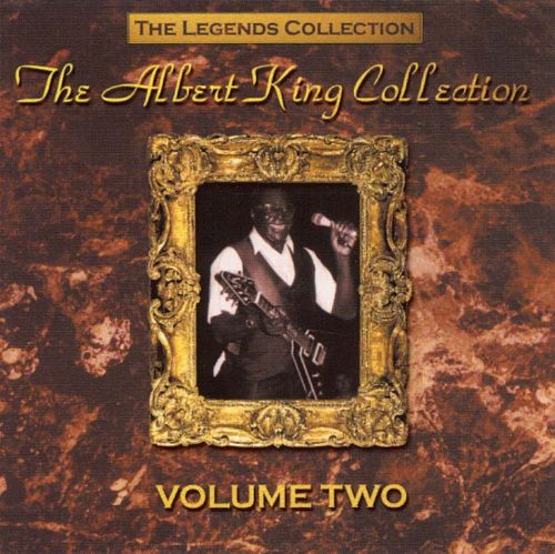The Legends Collection, Vol. 2 - Albert King
