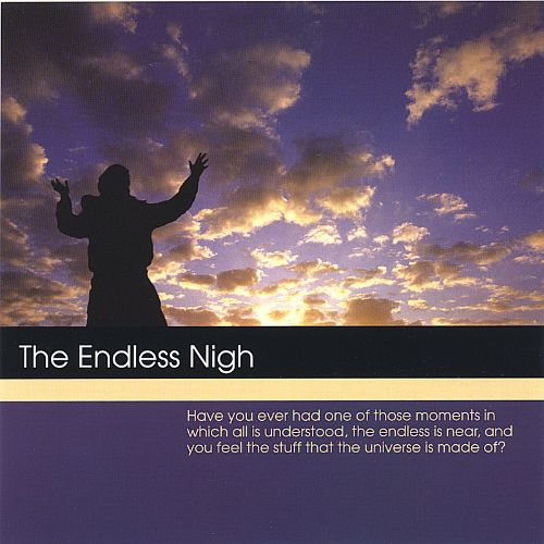 The Endless Nigh