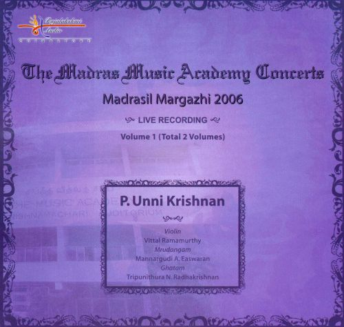 Madras Music Academy Concerts: Madrasil Margazhi 2006, Vol. 1