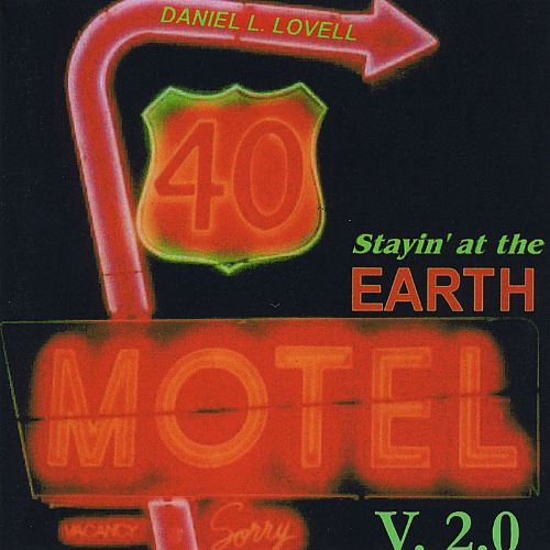 Stayin' at the Earth Motel, V 2.0