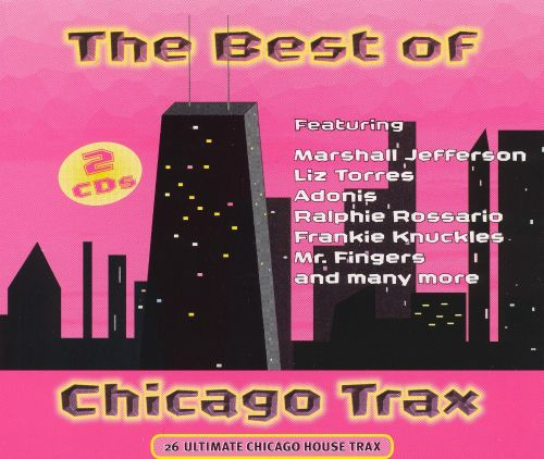 Best of Chicago Trax
