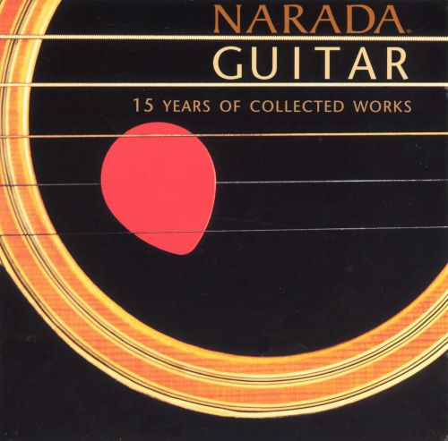 Narada Guitar: 15 Years of Collected Works