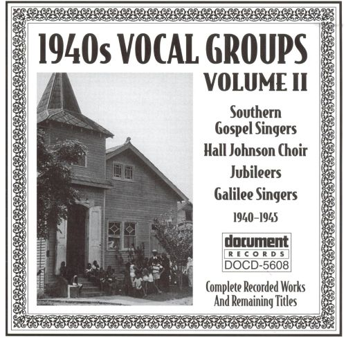 1940's Vocal Groups, Vol. 2
