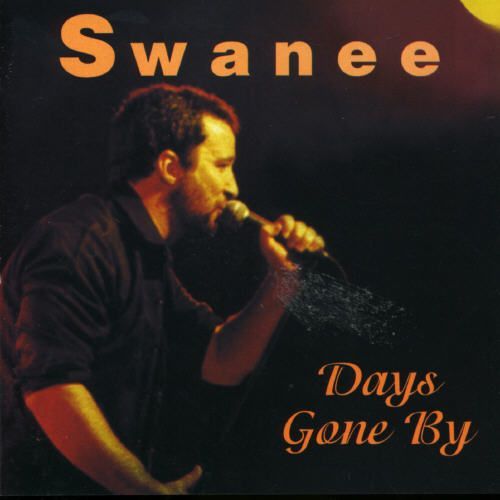 Days Gone By: The Best of Swanee