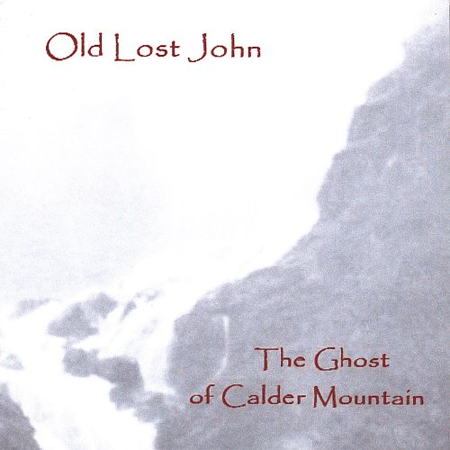 The Ghost of Calder Mountain